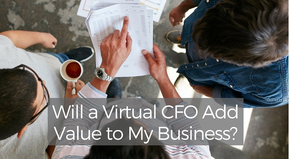 Virtual CFO's add value to your business by driving financial control
